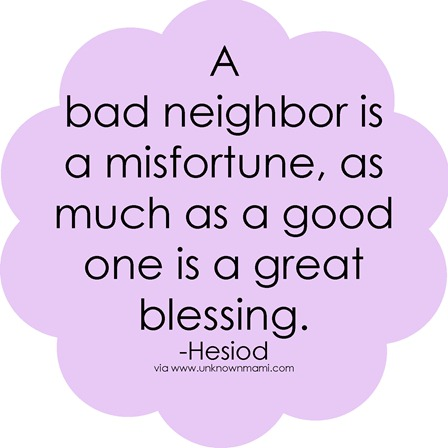 Bad-neighbor-quote_thumb